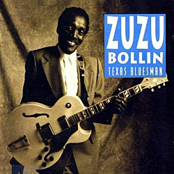 Zuzu Bollin, Texas Bluesman CD cover